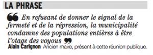 le DL a publié cette phrase d'Alain Carignon à la suite d'une assemblée d'Union de Quartier