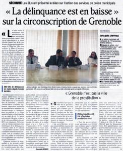 Grande conférence de presse de Destot/Safar pour expliquer que la délinquance baissait à Grenoble ! Peu après en renouant avec les Grenoblois avant les élections ils changeaient de discours