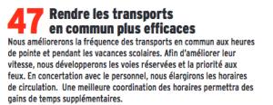 Au sujet des horaires des transports il ne se passe rien de plus que ce qui est programmé en termes d'amélioration des fréquences et d'élargissement des horaires
