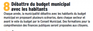 Le budget n'est évidemment pas débattu, aucun choix n'est proposé et les décisions d'économies ont été prises sans consulter personne et surtout pas les quartiers concernés