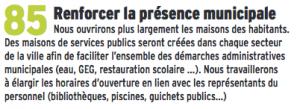 """Elle ferme une maison des habitants ( Bajatière) réduit l'ouverture des services publics de proximité et au lieu """"d'élargir les horaires"""" des piscines elle a fermé la piscine des Iris à Villeneuve!"""