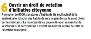 """La rédaction est un modèle du faux: """" la municipalité ne pourra déroger au résultat si la participation a atteint le niveau de celle de l'élection municipale"""" Oubliant de préciser qu'il s'agit de 20 000 voix que doit obtenir une pétition soumise au vote , seuil infranchissable et jamais franchi. Les référendums de la municipalité Carignon organisés sur un seul thème, avec débats contradictoires, envoi aux électeurs des documents pour et contre, ouverture de tous les bureaux de vote et s'agissant de sujet aussi importants que le tramway ou la voie sur Berge n'ont pas atteint ce seuil de participation. E.Piolle ferme la porte à la possibilité donnée aux grenoblois de prendre une décision différente de la majorité municipale. Il confisque le pouvoir pour 5 ans"""